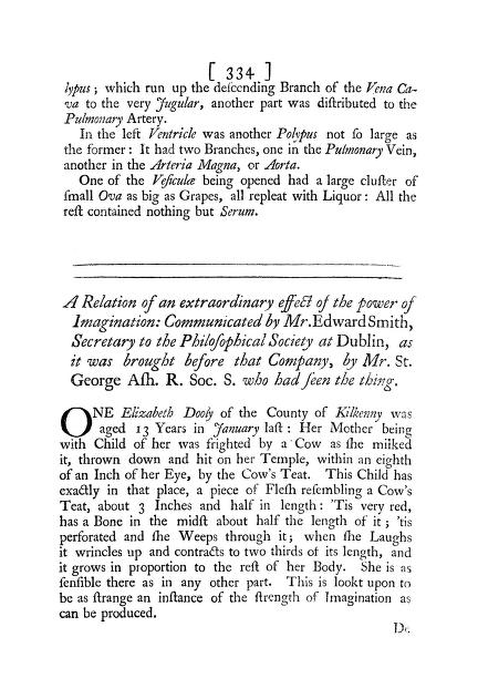 E. Smith - A Relation of an Extraordinary Effect of the Power of Imagination: Communicated by Mr. Edward Smith, Secretary to the Philosophical Society at Dublin, as It was Brought before That Company, by Mr. St. George Ash. R. Soc. S. Who Had Seen the Thing