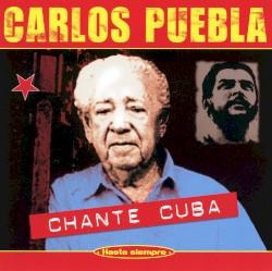 Carlos Puebla y sus Tradicionales - De Cuba traigo un cantar