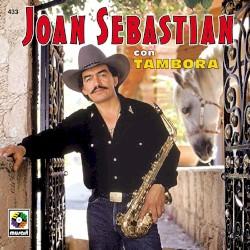 Joan Sebastian - Manuel Juarez