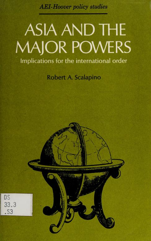 Asia and the major powers by Robert A. Scalapino