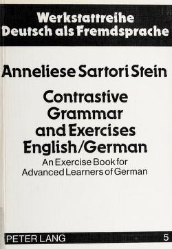 Cover of: Contrastive grammar and exercises English/German   Anneliese Sartori Stein
