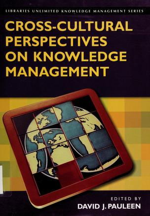 Cover of: Cross-cultural perspectives on knowledge management | edited by David J. Pauleen