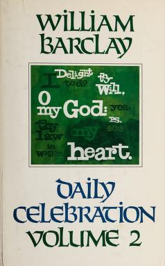 Cover of: Daily Celebration, Vol. II | William L. Barclay