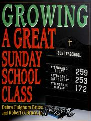 Cover of: Growing a great Sunday school class   Debra Fulghum Bruce