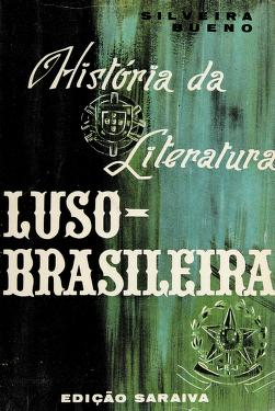 Cover of: História de literatura luso-basileira | Francisco da Silveira Bueno