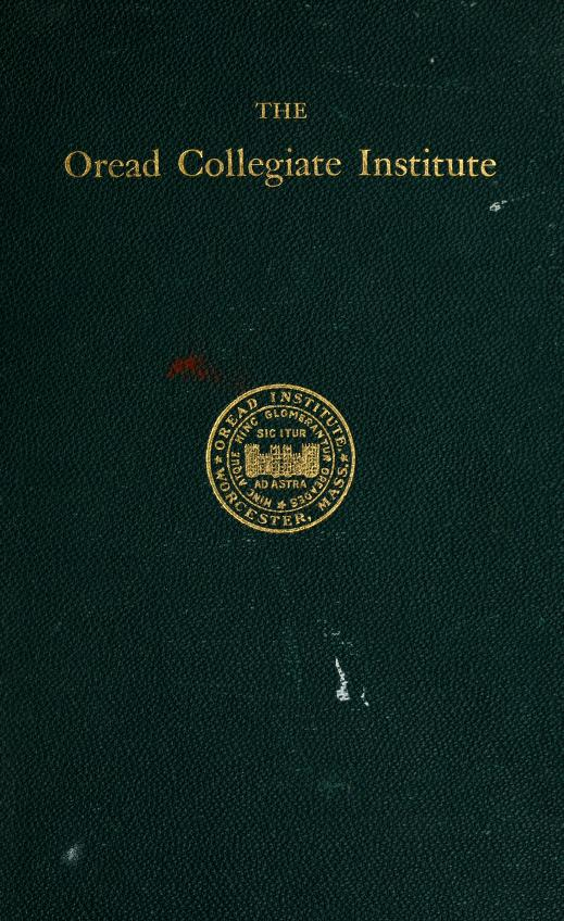 History of the Oread Collegiate Institute, Worcester, Mass. (1849-1881) by Martha Burt Wright