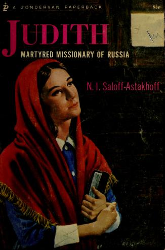Cover of: Judith, martyred missionary of Russia | Nikita Ignatievich Saloff-Astakhoff