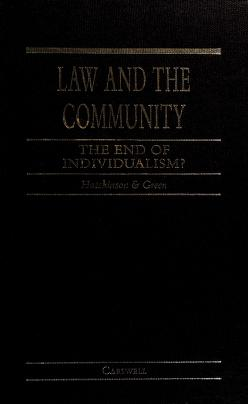 Cover of: Law and the community | edited by Allan C. Hutchinson, Leslie J.M. Green.