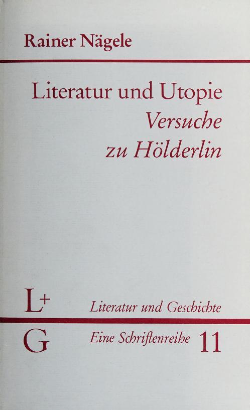Literatur und Utopie by Rainer Nägele