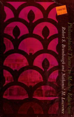 Cover of: Philosophical themes in modern education   Robert Sherrick Brumbaugh