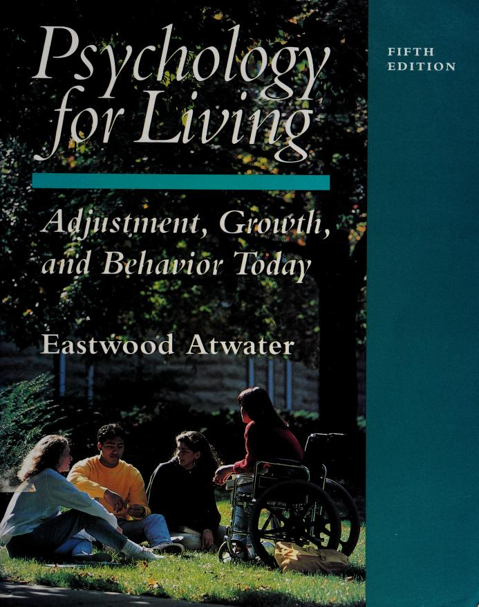 Psychology for living by Eastwood Atwater