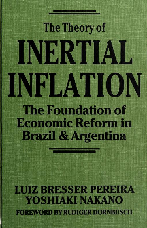 The theory of inertial inflation by Luiz Carlos Bresser Pereira