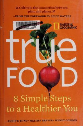 Cover of: True food   Annie Berthold-Bond
