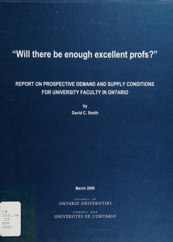 Cover of: Will there be enough excellent profs? | Smith, David C.